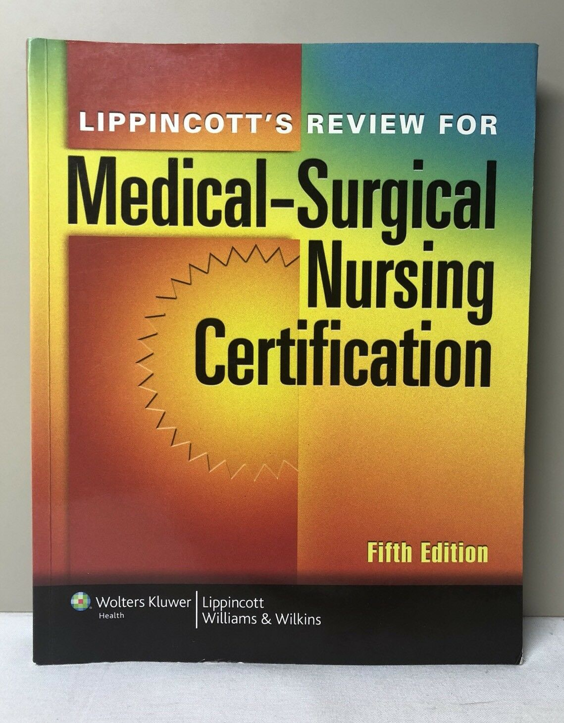 Lippincotts Review For Medical Surgical Nursing Certification By