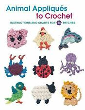 Animal Appliques to Crochet by Deborah Burger (2013, Paperback)
