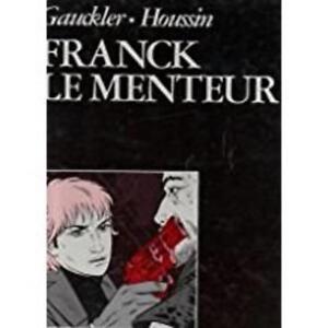 Franck-le-Menteur-Gauckler-Philippe-Occasion-Livre