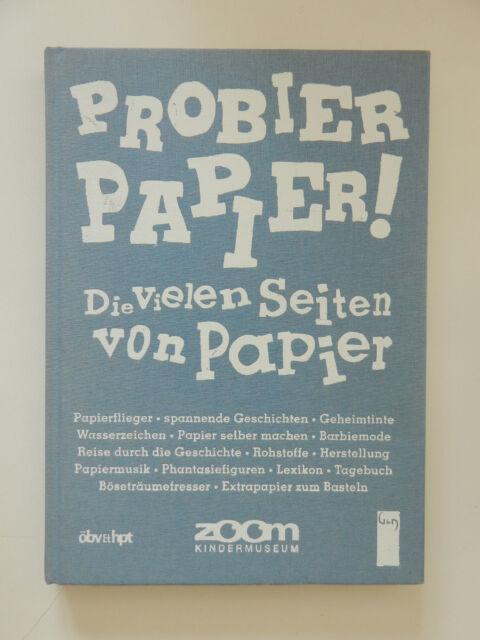 Probier Papier Die vielen Seiten von Papier Zoom Kindermuseum Kathrin Oder