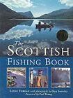 The Scottish Fishing Book by Alexander Forgan, Glyn Satterley (Hardback, 2001)