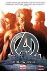 New Avengers: Volume 3: Other Worlds (Marvel Now) by Jonathan Hickman (Hardback, 2014)