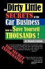 Dirty Little Secrets of The Car Business 9781420879926 by Richard Cranium