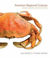 American Regional Cuisines: Food Culture and Cooking by David Haynes