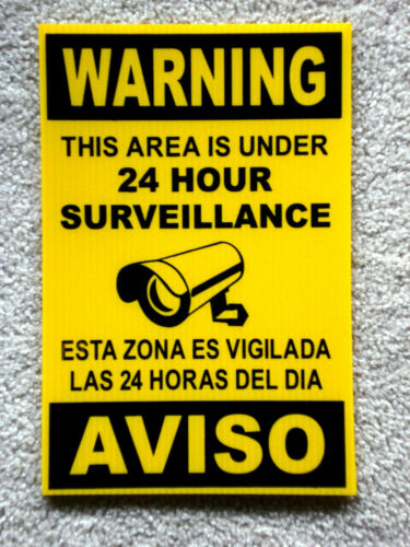 Security Video Surveillance Warning  24 Hr Coroplast  Sign 8x12 Spanish English