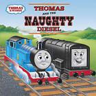 Thomas and the Naughty Diesel by REV W Awdry (Paperback / softback, 1999)