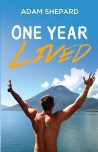 One-Year-Lived-by-Adam-Shepard-NEW-Includes-book-promo-disk