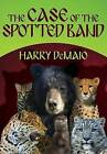 The Case of the Spotted Band: Octavius Bear: Book 2 by Harry B. DeMaio (Paperback, 2014)