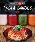 The World's 60 Best Pasta Sauces... Period. by Veronique Paradis (Paperback / softback, 2014)