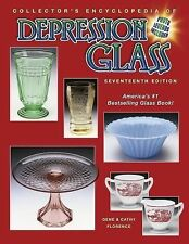 Collector's Encyclopedia of Depression Glass by Cathy Florence and Gene Florence (2005, Hardcover, Revised)