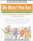 Do What You are: Discovering Your Perfect Career... by B Barron, Barbara Barron-Tieger, Paul D. Tieger (Paperback, 2001)