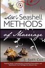Seth's Seashell Methods of Marriage by T Seth Cox (Paperback / softback, 2009)