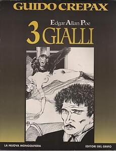 guido-crepax-EDGAR-ALLAN-POE-TRE-GIALLI-3-grifo-1994-nuova-mongolfiera-49-uncut