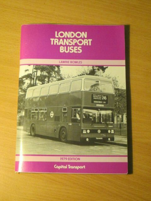 London Transport Buses 1979, Laurie Bowles, Capital Transport, Used - Like New