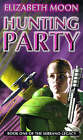 Hunting Party by Elizabeth Moon (Paperback, 1999)