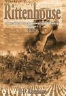 Rittenhouse: The Saga of an American Family by J D Rittenhouse (Hardback, 2015)