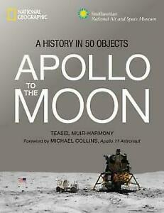 Apollo-to-the-Moon-A-History-in-50-Objects-Hardback-or-Cased-Book