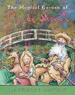 The Magical Garden of Claude Monet by Laurence Anholt (Paperback, 2007)