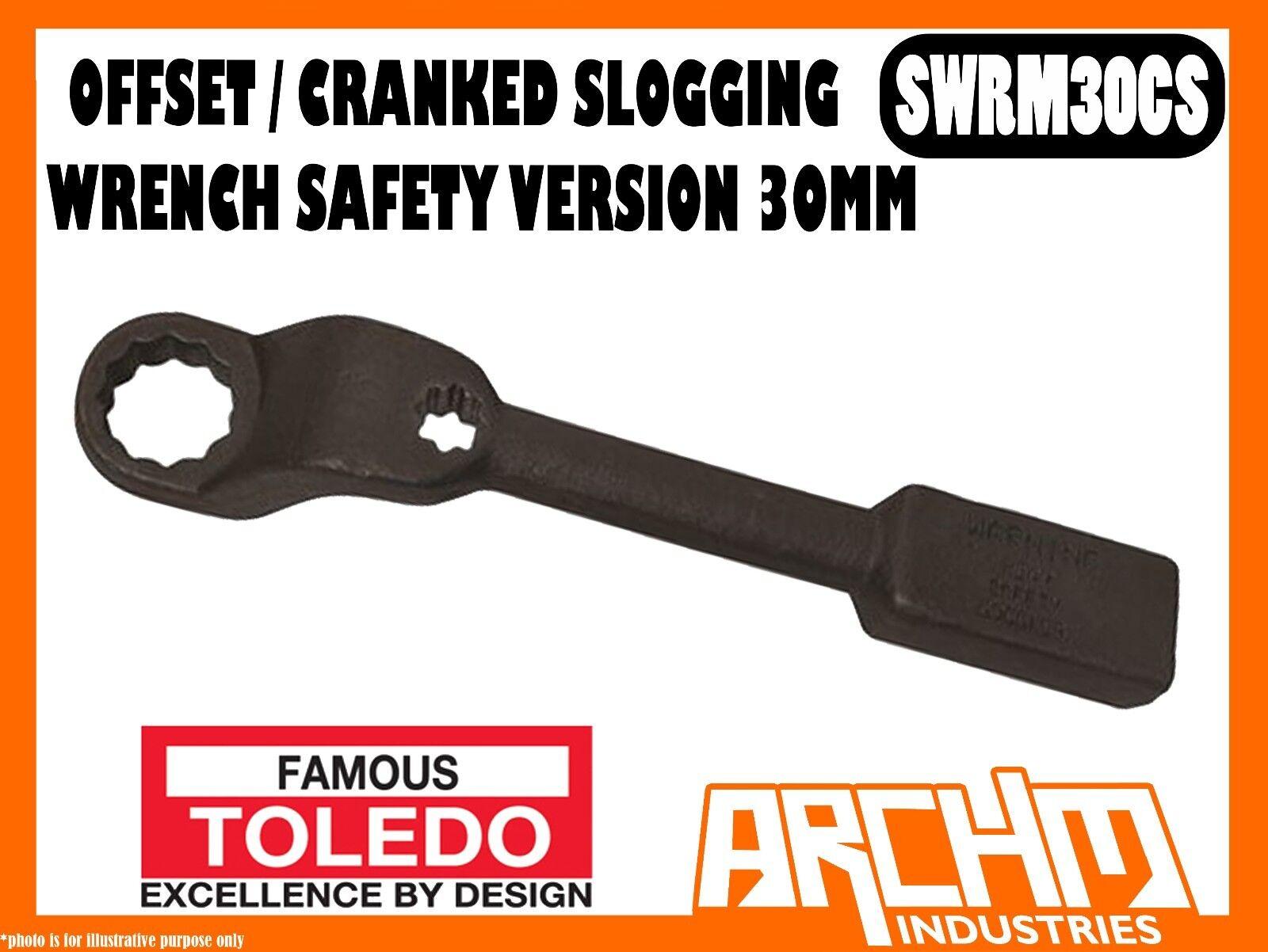 TOLEDO SWRM30CS - OFFSET   CRANKED SLOGGING WRENCH SAFETY VERSION - 30MM METRIC