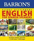 Barron's Visual Dictionaries: English for Spanish Speakers by PONS Editorial Team (2015, Paperback)