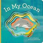 In My Ocean by Sara Gillingham (Board book, 2011)