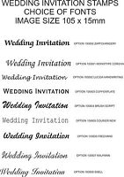WEDDING INVITATION RUBBER STAMP, 105mm WIDE, CHOICE OF FONTS