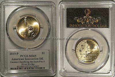 2019 P Innovation Dollar $1 Delaware PCGS MS65 Position A FIRST STRIKE