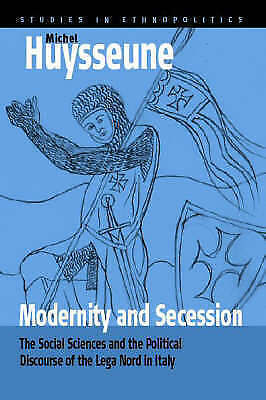 Modernity and Secession: The Social Sciences and the Political Discourse of the