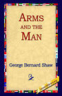 Arms and the Man by George Bernard Shaw (Hardback, 2005)