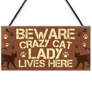 Image Is Loading Novelty Beware Crazy Cat Lady Home Sign Funny