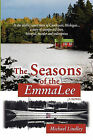 The Seasons of the Emmalee by Michael Lindley (Paperback / softback, 2011)