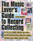 The Music Lover's Guide to Record Collecting by Dave Thompson (Paperback, 2002)