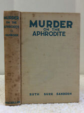 MURDER ON THE APHRODITE By Ruth Burr Sanborn 1935 1st ed., mystery, inscribed