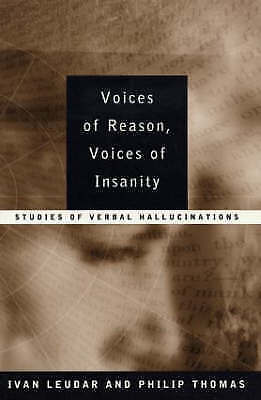 1 of 1 - Voices of Reason, Voices of Insanity: Studies of Verbal Hallucinations, Leudar,