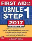 First Aid for the USMLE Step 1: 2017 by Yash Chavda, Vikas Bhushan, Matthew Sochat, Tao Le (Paperback, 2017)