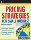 Pricing Strategies for Small Business by Andrew Gregson (Paperback, 2007)