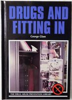 Drugs And Fitting In The Drug Abuse Prevention Library Hardcover Never Used