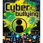 Cyberbullying by Heather E. Schwartz (Hardback, 2016)