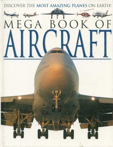 Mega Book of Aircraft (Mega Books) By Traditional