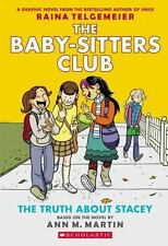 The Baby-Sitters Club Graphix: The Truth about Stacey No. 2 by Ann M. Martin (2015, Paperback, Special)