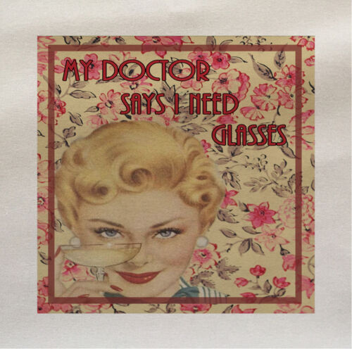 Doctor say Need Glasses Wine Fabric Cotton Panel Make A Cushion Upholstery Craft