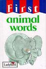 First Animal Words by Penguin Books Ltd (Hardback, 1993)