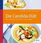Die Candida-Diät von Harald Stossier und Peter Mayr (2013, Taschenbuch)
