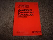 Hitachi Excavator Zaxis 135US 135US-E 135USK Parts Catalog Manual 060001-