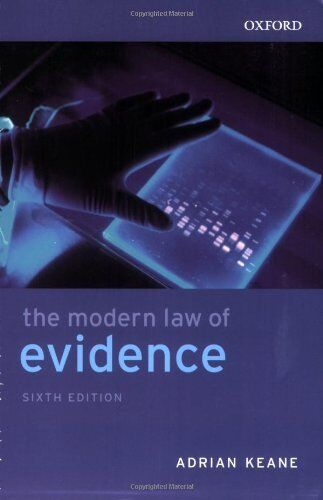 The Modern Law of Evidence By Adrian Keane. 9780406975799