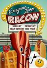 Everyone Loves Bacon by Kelly DiPucchio (Hardback, 2015)