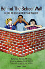 Behind the School Wall: Secrets Revealed by an Insider by Barbara J Kiernan M S (Paperback / softback, 2008)
