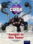 Project X Code: Castle Kingdom Danger in the Tower by Haydn Middleton, Marilyn Joyce (Paperback, 2012)