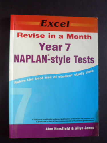 1 of 1 - EXCEL - REVISE IN A MONTH - YEAR 7 NAPLAN-STYLE TESTS - ALAN HORSFIELD