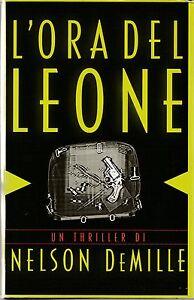 Nelson DeMille L'ora del leone Mondadori 2000-L4659